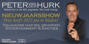 Nieuwjaarsshow Peter van der Hurk @ Pavarotti Delft | Delft | ZH | NL